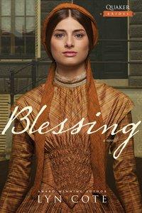 Blessing (#02 in Quaker Brides Series)