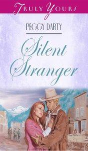 Silent Stranger (#307 in Heartsong Series)