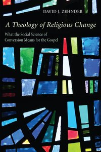 A Theology of Religious Change
