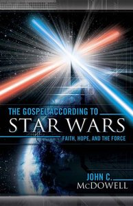 The Gospel According to Star Wars (Gospel According To Series)