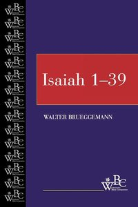 Isaiah 1-39 (Westminster Bible Companion Series)