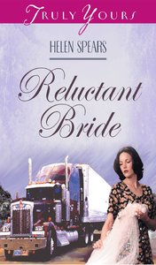 The Reluctant Bride (#310 in Heartsong Series)