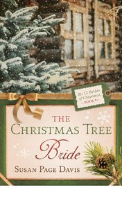 The Christmas Tree Bride (#08 in 12 Brides Of Christmas Series)