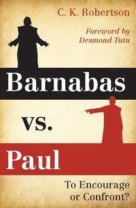 Barnabas Vs. Paul