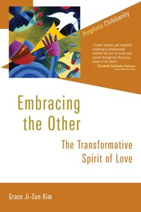 Embracing the Other: Transformative Spirit of Love
