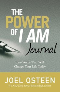 Journal: The Power of I Am