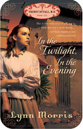 In the Twilight, in the Evening (#06 in Cheney Duvall Series)