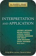 Interpretation and Application (#03 in The Preachers Toolbox Series)