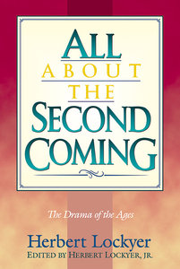 All About the Second Coming (Henderson All Series)