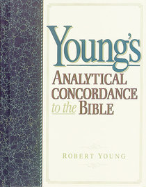 Youngs Analytical Concordance (Kjv Based)