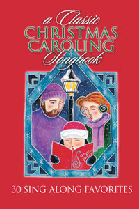 Classic Christmas Caroling (Music Book) (Songbook)