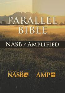 Nasb-Amplified Parallel Bible