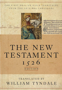 Tyndale New Testament 1526 Edition, the Black