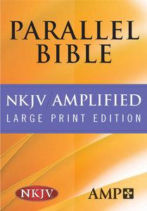 Nkjv/Amplified Parallel Bible Black Large Print