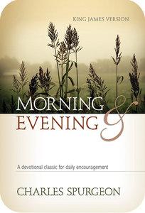 Morning and Evening (Kjv Edition)
