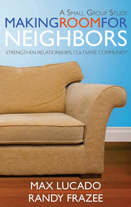 Making Room For Neighbors (Study Guide)
