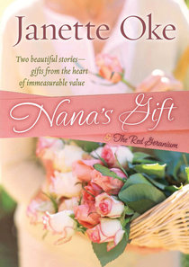Nanas Gift and the Red Geranium (2 In 1)
