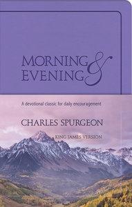 Morning and Evening: KJV Edition (Lilac)
