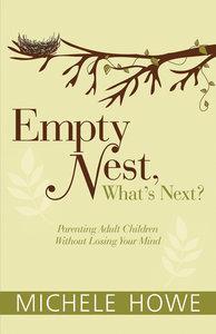 Empty Nest: Whats Next?