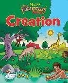 Creation (Baby Beginners Bible Series)