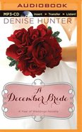 A December Bride (Unabridged, MP3) (A Year Of Weddings Novella Series Audio)