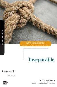 Romans 8 - Inseparable (New Community Study Series)
