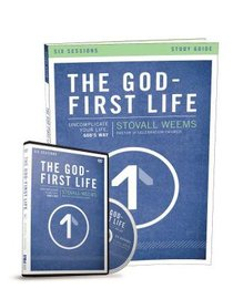 The God-First Life (Study Guide With Dvd)