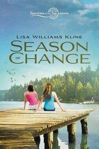 Season of Change (Sisters In All Seasons Series)