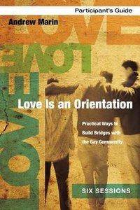 Love is An Orientation (Participants Guide)