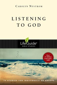 Listening to God (Lifeguide Bible Study Series)