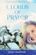 Clouds of Prayer (#03 in Aussie Sky Series)