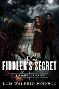 The Fiddlers Secret (#06 in Freedom Seekers Series)