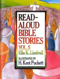 Read Aloud Bible Stories (Volume 5) (Read Aloud Bible Stories Series)