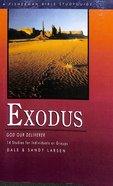 Exodus: God Our Deliverer (Fisherman Bible Studyguide Series)