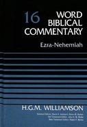 Ezra, Nehemiah (Word Biblical Commentary Series)