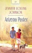 Arizona Pastor (#1135 in Heartsong Series)