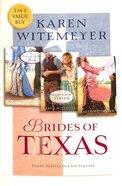 Brides of Texas (Brides Of Texas Series)