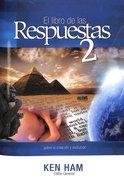El Libro De Las Respuestas 2 (#2 in New Answers Book Series)