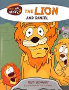 The Lion and Daniel (Their Side Of The Story Series)