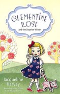 Clementine Rose and the Surprise Visitor (Clementine Rose Series)