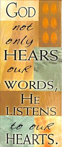 Magnetic Bookmark: God Not Only Hears Our Words....