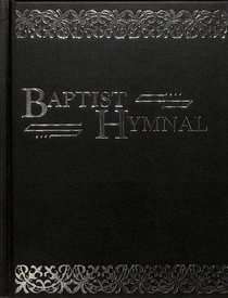The Baptist Hymnal (Word Edition)