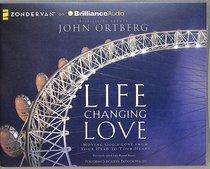 Life Changing Love (Unabridged, Mp3)