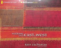 Walking From East to West (Unabridged, 4 Cds)