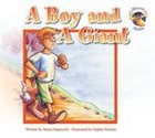 Boy and a Giant (Moose Stories Series)