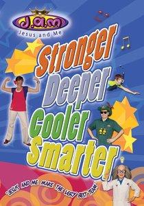 Stronger, Deeper, Cooler, Smarter