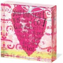 Glass Inspiration Square: Your Loving Heart Was Made By God