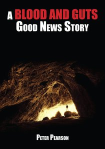 A Blood and Guts Good News Story