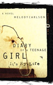 Its My Life (#02 in Diary Of A Teenage Girl: Caitlin Series)