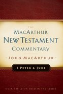 2 Peter & Jude (Macarthur New Testament Commentary Series)